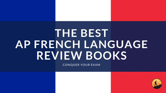 Best AP French Language Review Books of 2020