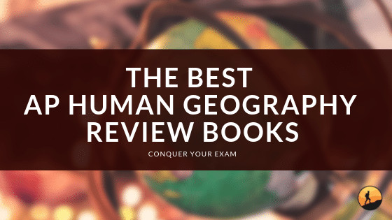 Best AP Human Geography Book of 2020