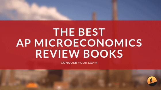 Best AP Microeconomics Review Books of 2020