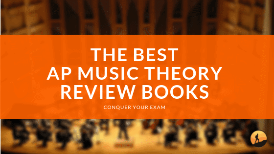 Best AP Music Theory Review Books 2019