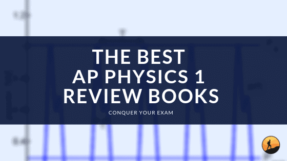 Best AP Physics 1 Book of 2019