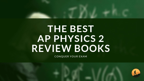 Best AP Physics 2 Review Books of 2020