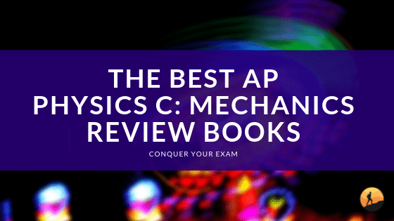 Best AP Physics C Mechanics Review Books of 2019