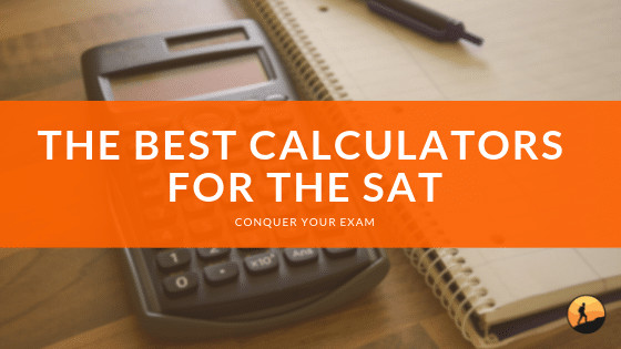 Best Calculators for the SAT for 2020