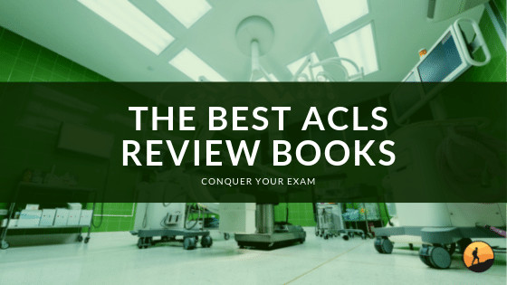 Best ACLS Review Books of 2020