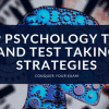 AP Psychology Tips and Test Taking Strategies