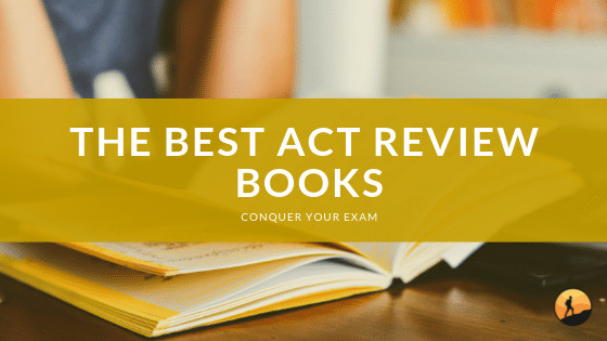 Best ACT Review Books of 2020