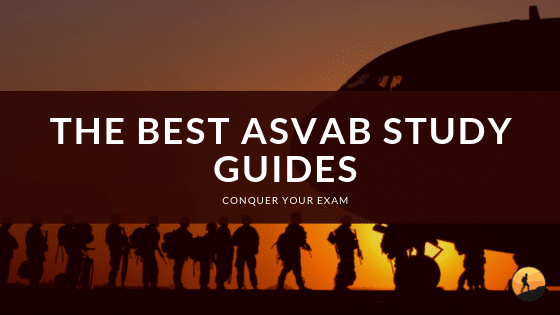 Best ASVAB Study Guides of 2020