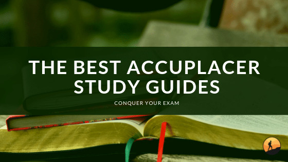 Best Accuplacer Study Guides of 2020