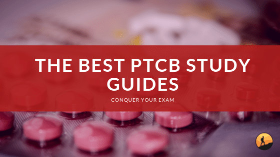 Best PTCB Study Guides of 2020