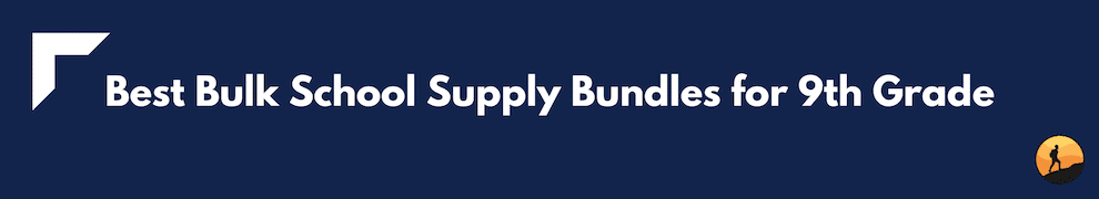 Best Bulk School Supply Bundles for 9th Grade