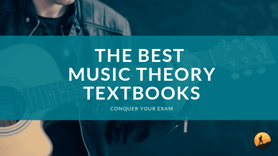 Best Music Theory Textbooks
