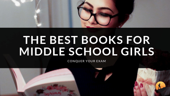Best Books for Middle School Girls