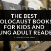 Best Holocaust Books For Kids And Young Adult Readers