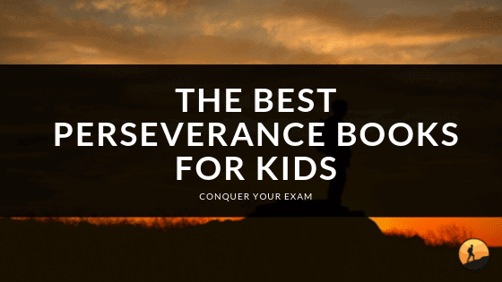 Best Perseverance Books For Kids