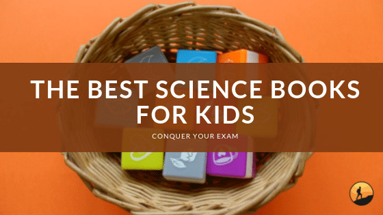 Best Science Books For Kids