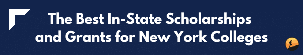 The Best In-State Scholarships and Grants for New York Colleges
