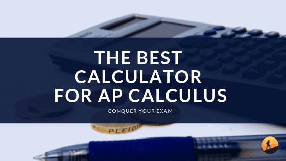Best Calculator for AP Calculus