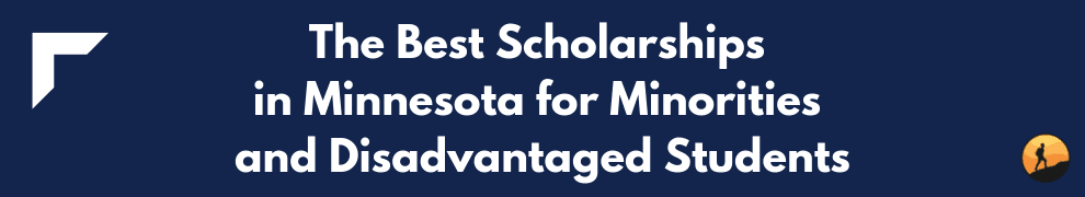 The Best Scholarships in Minnesota for Minorities and Disadvantaged Students
