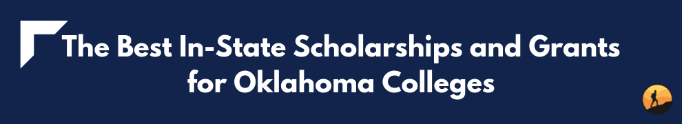 The Best In-State Scholarships and Grants for Oklahoma Colleges