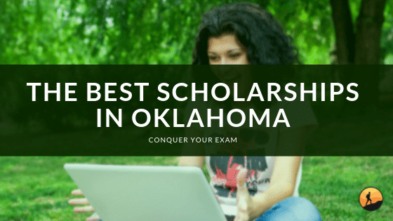 The Best Scholarships In Oklahoma