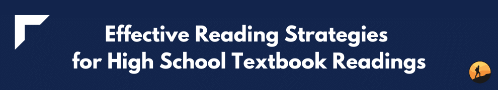 Effective Reading Strategies for High School Textbook Readings