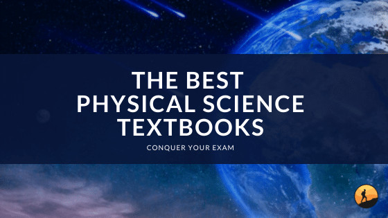 The Best Physical Science Textbooks