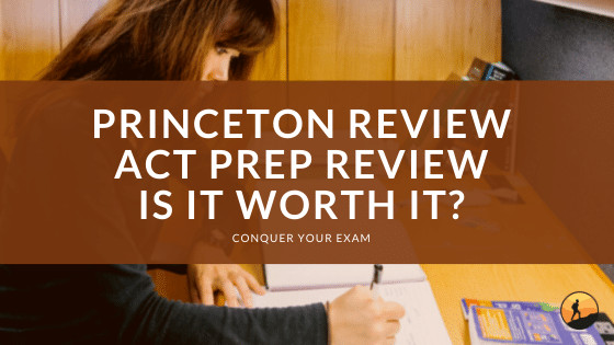 Princeton Review ACT Prep Review: Is it Worth It