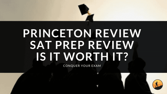 Princeton Review SAT Prep Review: Is it Worth It?