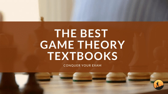 The Best Game Theory Textbooks