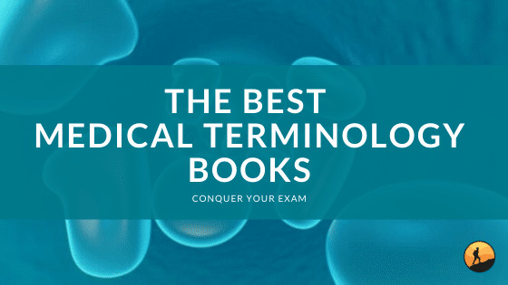 The Best Medical Terminology Books