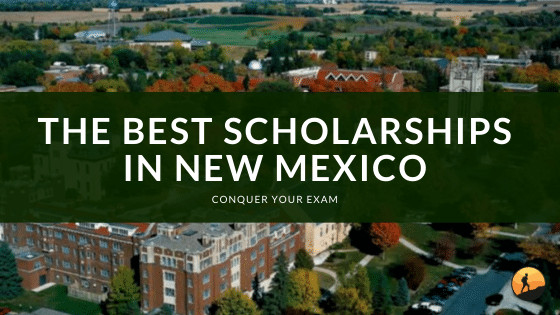 The Best Scholarships in New Mexico