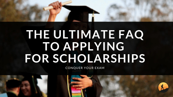 The Ultimate FAQ to Applying for Scholarships