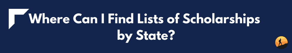 Where Can I Find Lists of Scholarships by State?