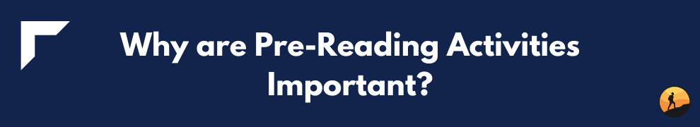Why are Pre-Reading Activities Important?