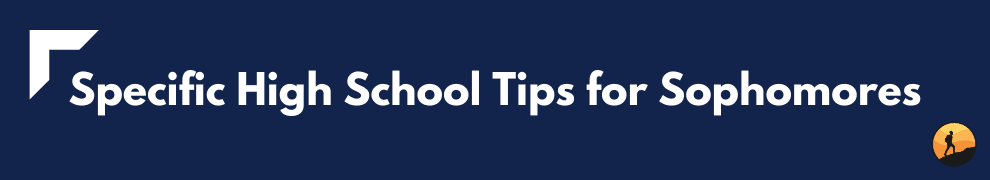 Specific High School Tips for Sophomores