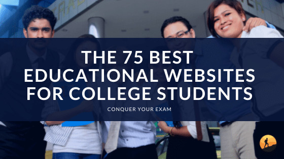 The 75 Best Educational Websites for College Students