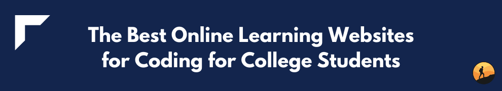 The Best Online Learning Websites for Coding for College Students