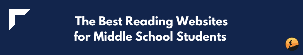 The Best Reading Websites for Middle School Students