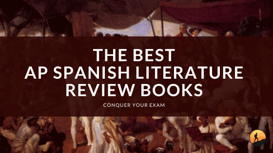 The Best AP Spanish Literature Review Books