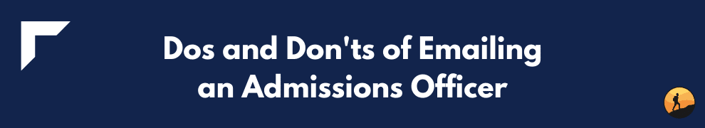 Dos and Don'ts of Emailing an Admissions Officer