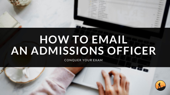How to Email an Admissions Officer