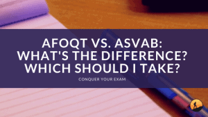 AFOQT vs. ASVAB: What's the Difference? Which Should I Take?
