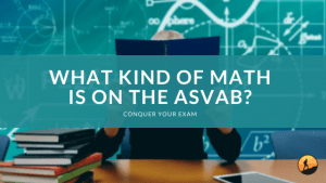 What Kind of Math is on the ASVAB?