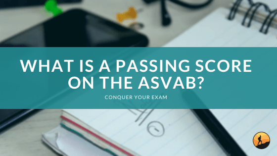 What is a Passing Score on the ASVAB?