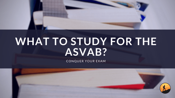 What to Study for the ASVAB?