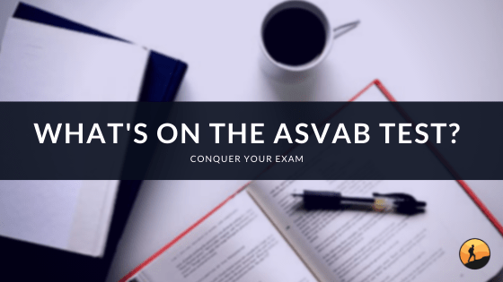 What's on the ASVAB Test?