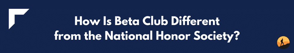 How Is Beta Club Different from the National Honor Society?