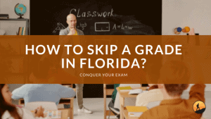 How to Skip a Grade in Florida?