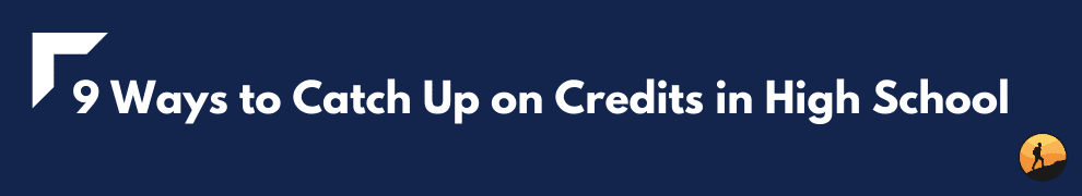 9 Ways to Catch Up on Credits in High School